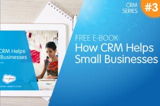 FREE E-BOOK: 3 Ways Small Businesses Can Benefit from CRM