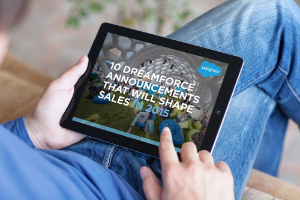 """10 Dreamforce Announcements That Will Shape Sales in 2015"": A New Salesforce E-Book"