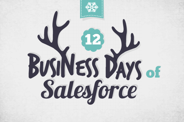 12 Business Days of Salesforce: 9 Attributes of a Great Manager