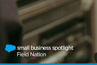 Small Business Spotlight: How Field Nation Builds a Single Source of Truth with the Salesforce Ecosystem