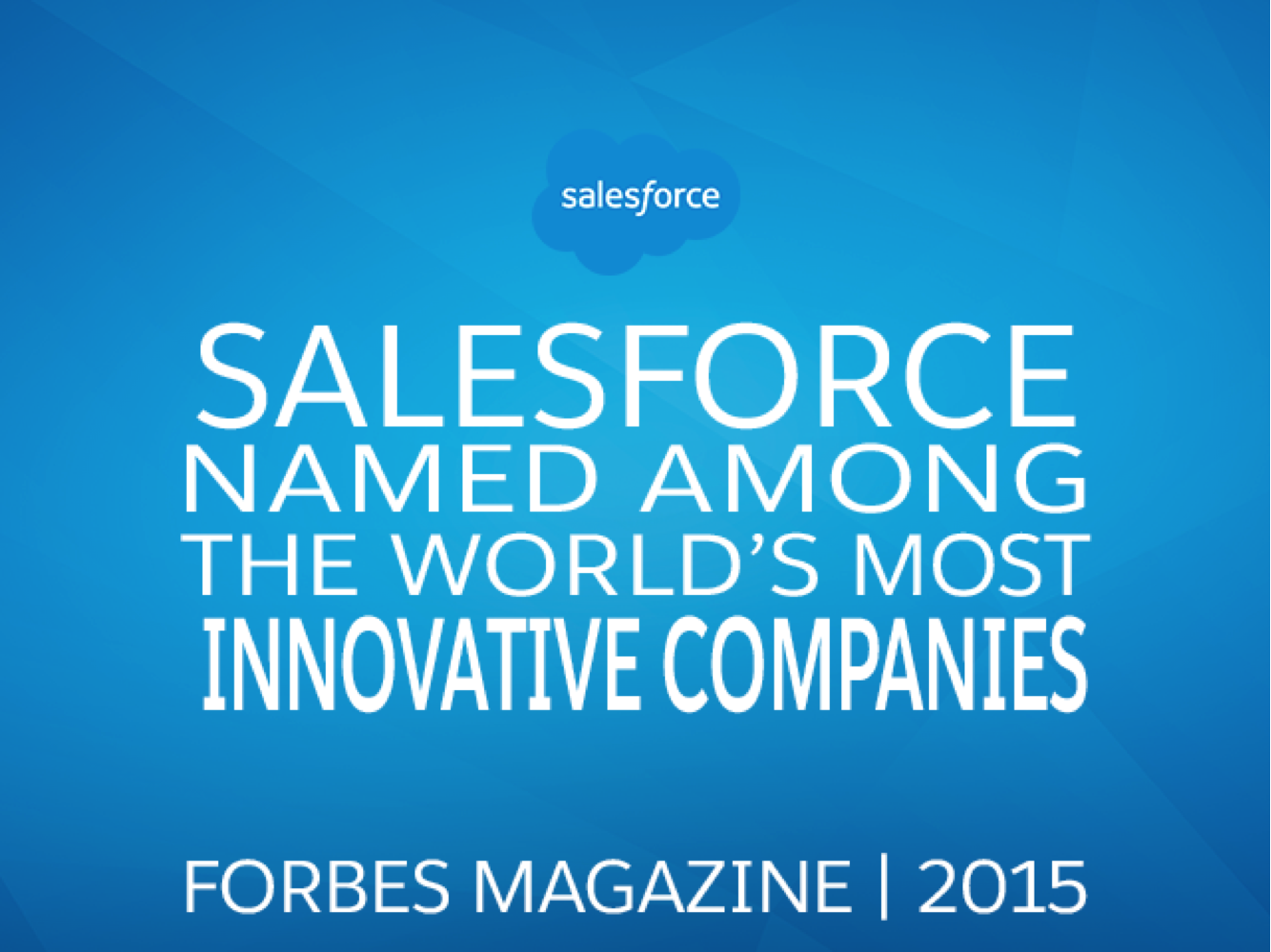 Forbes Named Salesforce One of the World's Most Innovative Companies for the Fifth Year in a Row