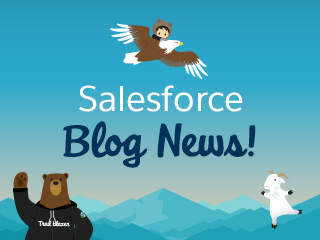 Salesforce Blog Fans — Read This!